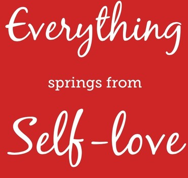everything-springs-from-self-love